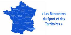 Nouvelle étape pour « Les Rencontres du Sport et des Territoires »