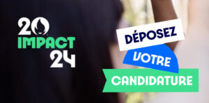 Impact 2024 : Lancement de la 2ème édition